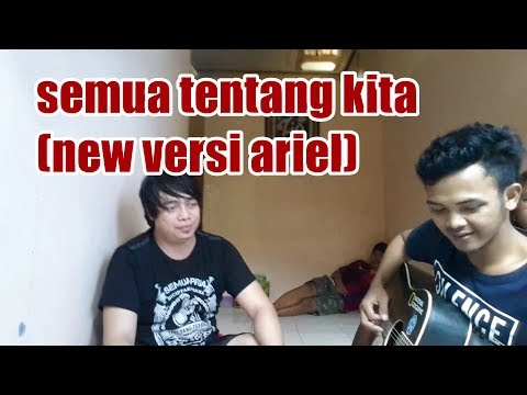 keren!! cover semua tentang kita versi new by Diyaz Full HD