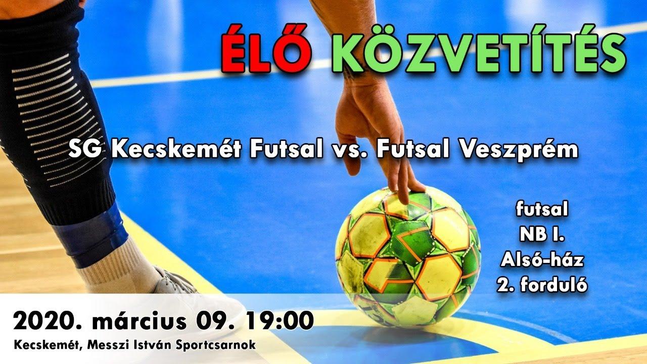 SG Kecskemét Futsal – Futsal Veszprém I futsal mérkőzés