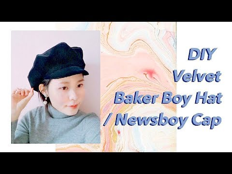 DIY Velvet Baker Boy Hat   Newsboy Cap    キャスケットの作り方   Sewing  Tutorialㅣmadebyaya e17685f370f