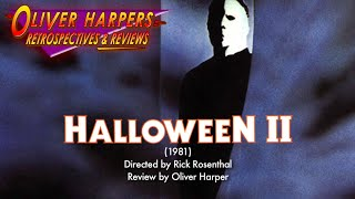 Retrospective / Review - Halloween II (1981)
