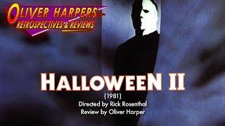 Retrospective / Review - Halloween II (1981)