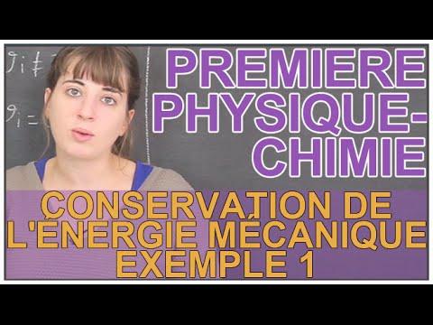 Conservation mécanique de l'énergie : Exemple 1 - Physique-Chimie - 1ère S - Les Bons Profs