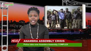 POLICE TAKE OVER ANAMBRA ASSEMBLY COMPLEX.