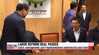 Tripartite group passes tentative labor reform agreement   노사정위 본회의 열어 ′노사정 대타협′