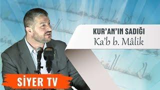 Kur'an'ın Sadığı: Ka'b b. Mâlik | Ankara Üniversiteler Platformu