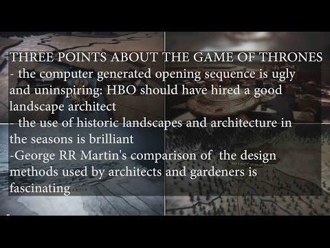 Game of Thrones landscape architecture and design methods