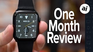 Apple Watch Series 5: One Month Later