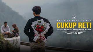 Cukup Reti - Didik Budi (Official Music Video)