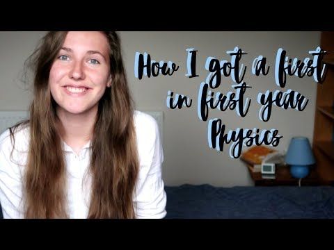 How I got a First in First Year Physics | alicedoesphysics