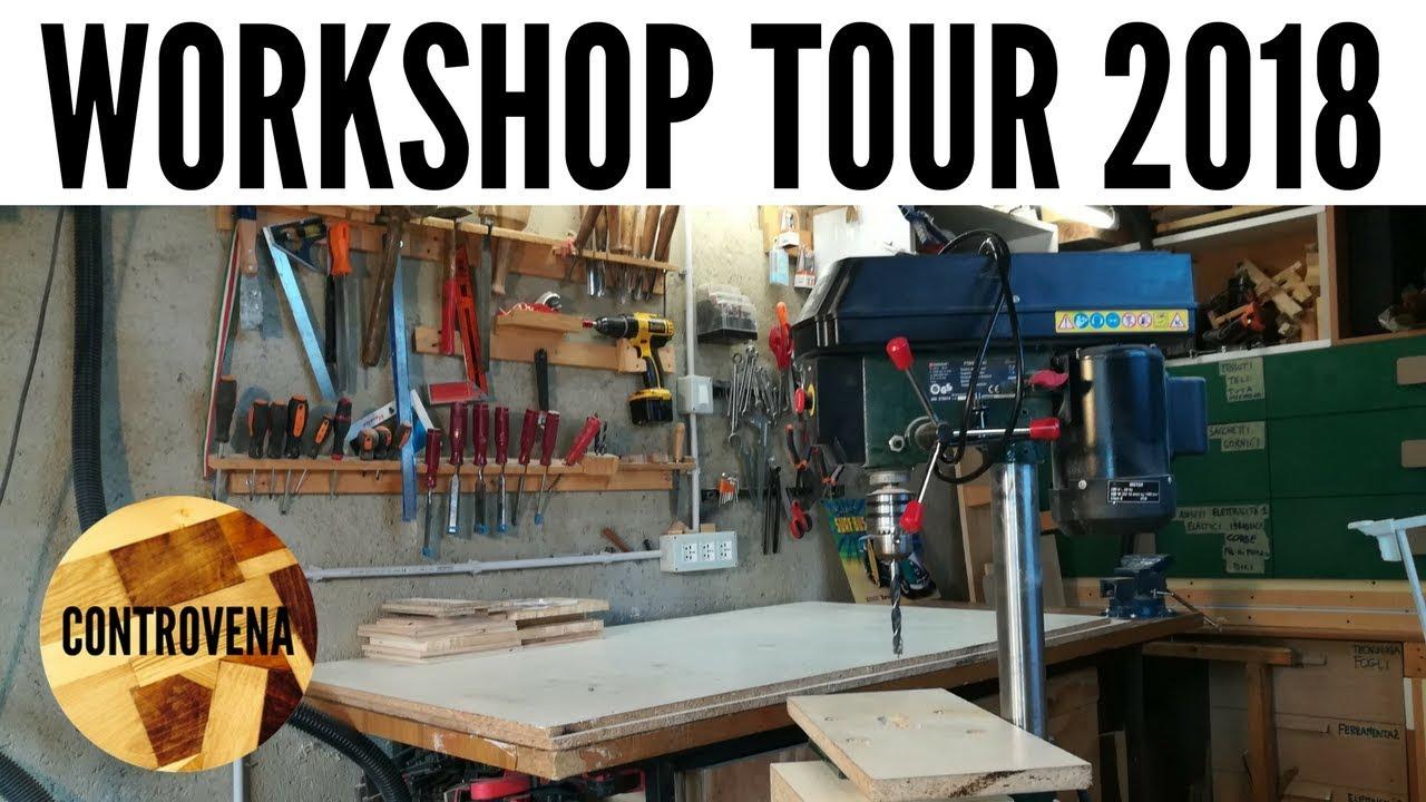 Il mio laboratorio fai da te workshop tour 2018 youtube for Arredamento garage