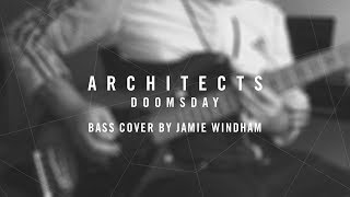 """Architects - """"Doomsday"""" 