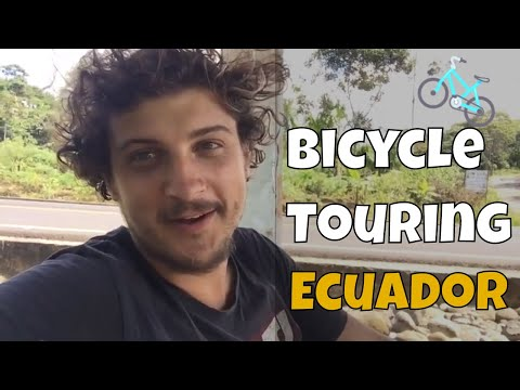Bicycle Touring Through Ecuador
