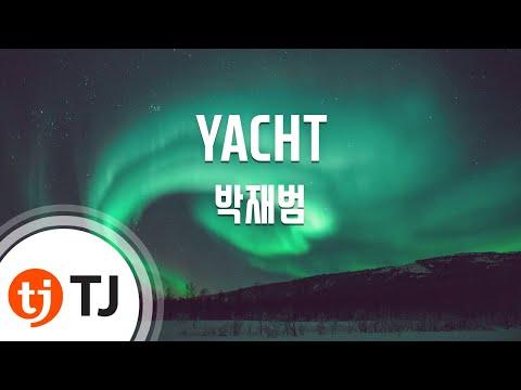 [TJ노래방] YACHT(k) - 박재범(Jay Park) / TJ Karaoke