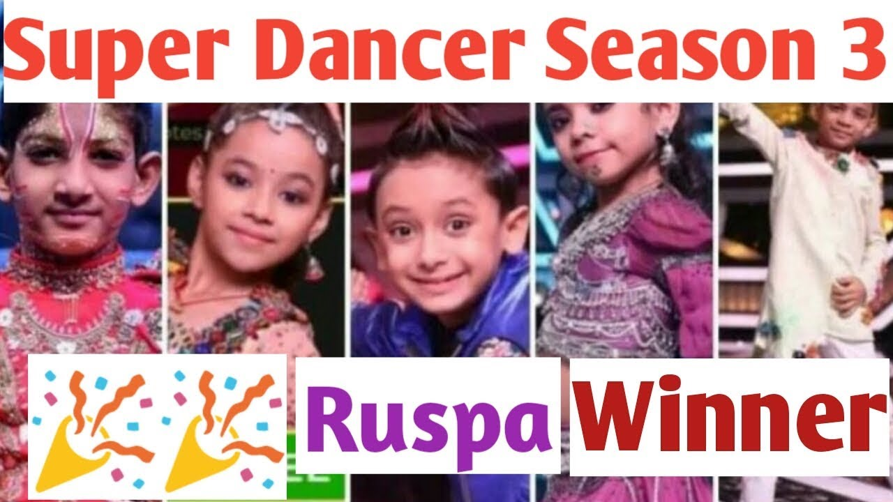 Super Dancer Season 3 winner | Super Dancer winner Rupsa | Sony Tv Super  dancer 23rd june finale