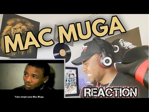 Alikiba -  Mac Muga |REACTION