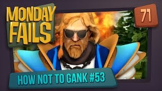 Monday Fails - How NOT to gank #53