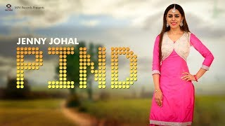 Jenny Johal Pind Vellian Da Full Bunty Bains Latest Punjabi Songs 2018 Mp4 Music