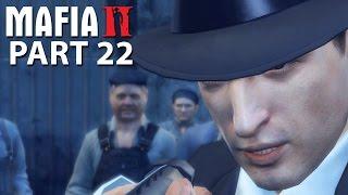 Mafia 2 Walkthrough Gameplay Part 22 - VITO