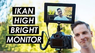 High Brightness on Camera Field Monitor Review — Ikan Saga High Bright 4K Monitor
