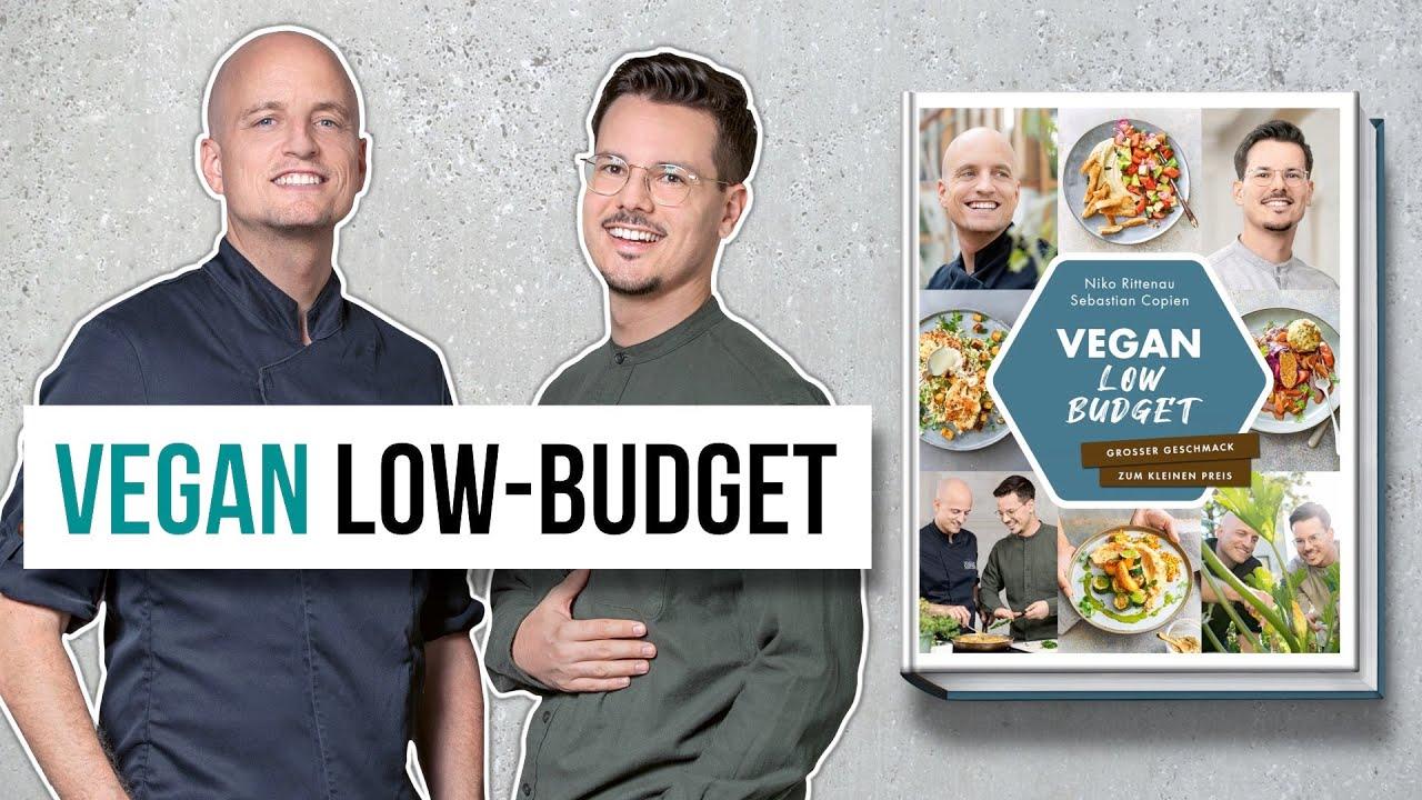 """""""Vegan Low-Budget"""" • Alle Infos zum neuen Kochbuch"""