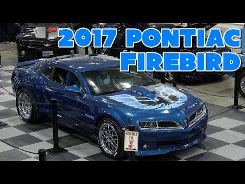 2017 Pontiac Firebird Redesign Interior And Exterior Youtube
