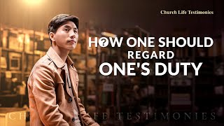 "2020 Christian Testimony Video | ""How One Should Regard One's Duty"" Based on a True Story"