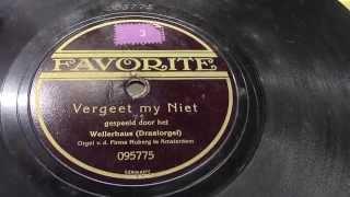 Draaiorgel Wellerhaus: Vergeet mij niet. (1924).