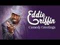 Griffin Comedy Greetings