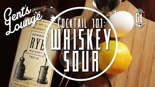 How To Make A Real Whiskey Sour || Gl