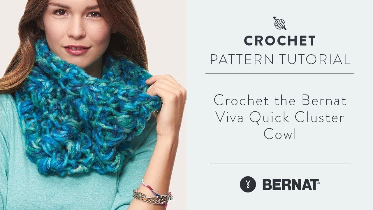 How to Crochet the Bernat Viva Quick Cluster Cowl - YouTube