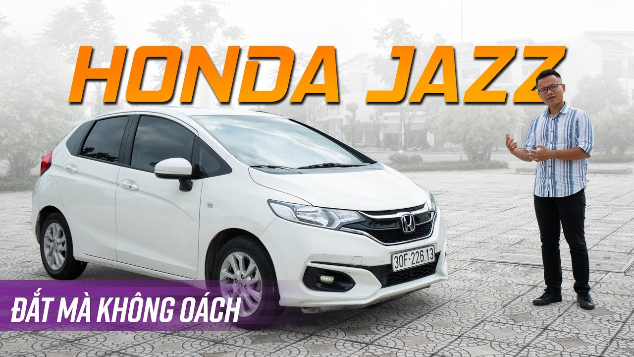Thôi thì chọn City, Honda Jazz ĐẮT nhưng KHÔNG OÁCH!?