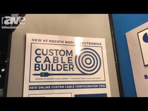 InfoComm 2017: Pacific Radio Features Custom Cable Builder Online Configuration Tool