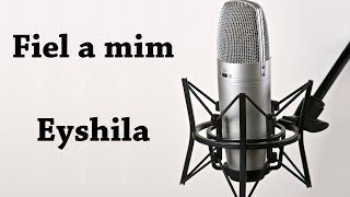 FIEL A MIM - EYSHILA #aula de canto