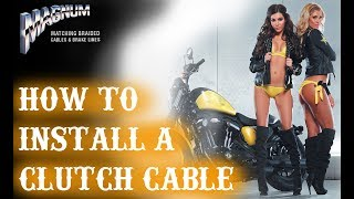 How to Install a Braided Clutch Cable on your Harley Davidson!!!