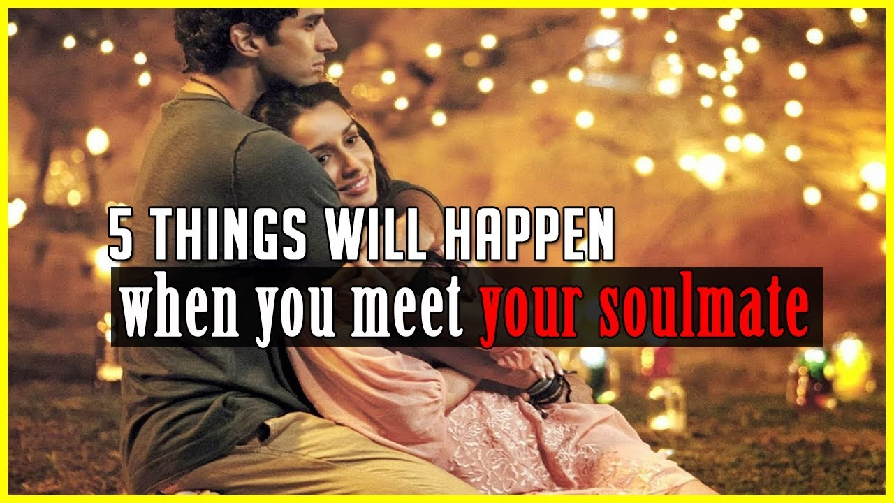 5 things that happen when you meet your love