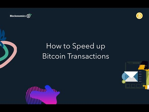 How To Speed Up Stuck Bitcoin Transactions