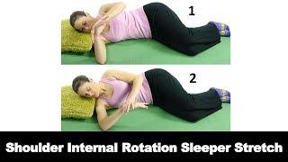 Shoulder Sleeper Stretch for Internal Rotation Range of Motion - Ask Doctor Jo