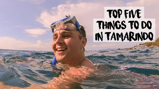 Top 5 things to do in Tamarindo - Costa Rica Vlog