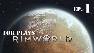 Tok plays Rimworld - Alpha 12 ep. 1 - Embrace The Cold