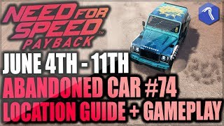 Need For Speed Payback Abandoned Cars #74 - Location Guide + Gameplay - Summer Special Land Rover!