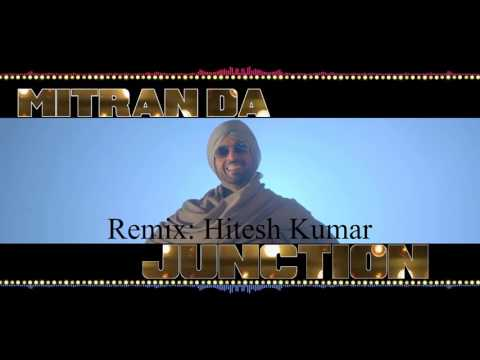 Mitran Da Junction | Sardaarji 2 | Diljit Dosanjh | Remix
