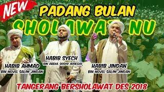 PADANG BULAN  SHOLAWAT NU _ Habib Syech Assegaf  _ TANGERANG RAYA BERSHOLAWAT