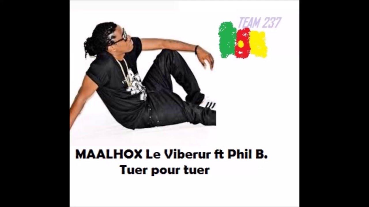 maahlox ft phil b tuer pour tuer