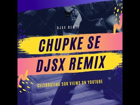 DJSX - Chupke Se (Valentine's Remix)