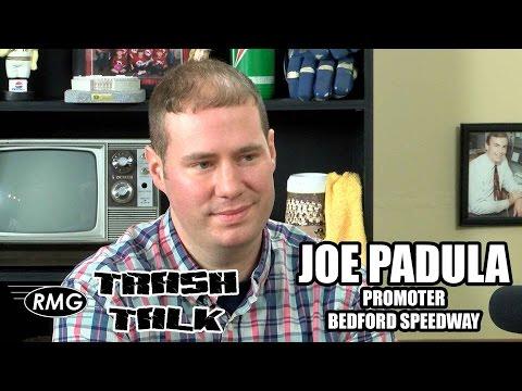 RMG's TRASH TALK 16-04 Bedford Speedway's Joe Padula