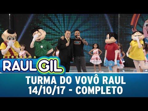 Turma do Vovô Raul - Completo   Programa Raul Gil (14/10/17)