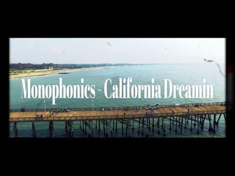Monophonics - California Dreamin