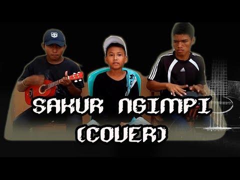 SAKUR NGIMPI (COVER)