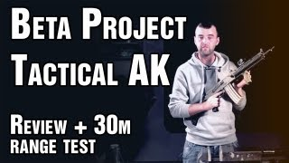 Airsoft review Beta Project Tactical AK - EpicAirsoftHD