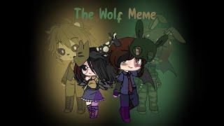The Wolf Meme // William Afton and Cassidy FNAF // • GrumpyChild •